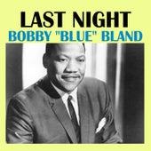 Last Night von Bobby Blue Bland