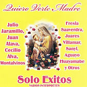 Quiero Verte Madre by Various Artists