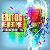 Éxitos de Siempre by Various Artists