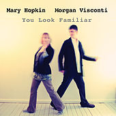 You Look Familiar by Mary Hopkin