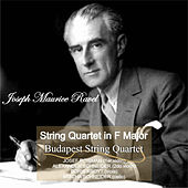 Ravel: String Quartet in F Major by Budapest String Quartet