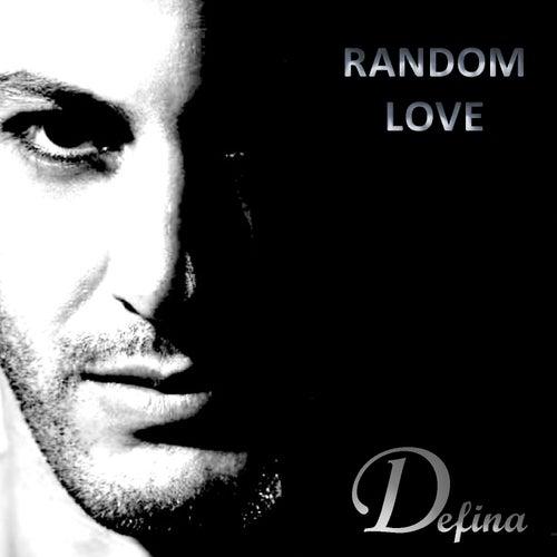 Random Love Radio Edit by Defina