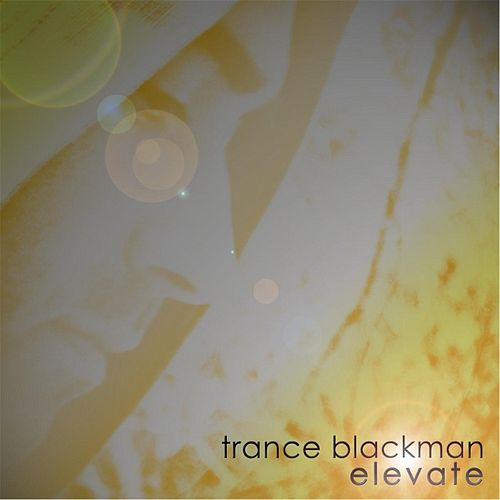 Elevate by Trance Blackman