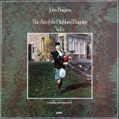 The Art of the Highland Bagpipe Vol 2 Inc Piobaireachd by John Burgess