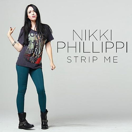 Strip Me by Nikki Phillippi