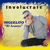 Involucrate by Miguelito