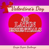 Valentine's Day - 40 Latin Essentials by Various Artists