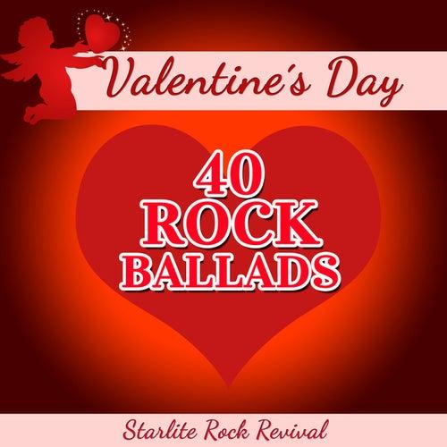 Valentine's Day - 40 Rock Ballads by Starlite Rock Revival