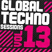 Global Techno Sessions Vol. 13 - EP by Various Artists