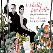 La bella più bella: Songs from Early Baroque Italy by Various Artists