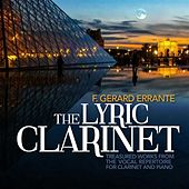 The Lyric Clarinet by F. Gerard Errante
