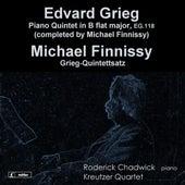 Grieg: Piano Quintet in B Flat Major, EG. 118 - Finnissy: Grieg-Quintettsatz by Roderick Chadwick