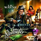 Gone Till November von Lil Wayne