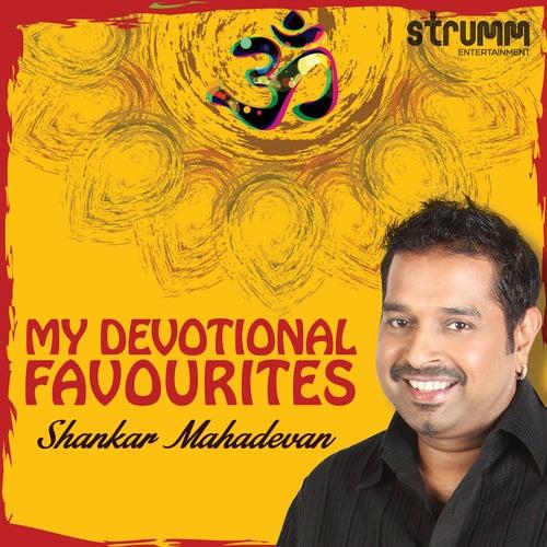 My Devotional Favourites - Shankar Mahadevan by Shankar Mahadevan