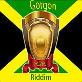 Gorgon Riddim von Various Artists