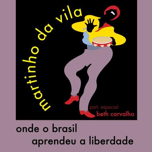 Onde o Brasil Aprendeu a Liberdade - Single by Martinho da Vila