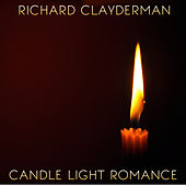 Candle Light Romance: Instrumental Piano Music by Richard Clayderman