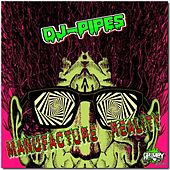 Manufacture Reality - Single by Dj-Pipes