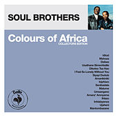 Colours of Africa: Soul Brothers (Collectors Edition) by The Soul Brothers