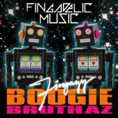 Boogie Bruthaz by Fingazz