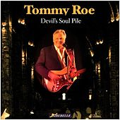 Devil's Soul Pile by Tommy Roe