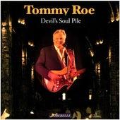 Devil's Soul Pile by Tommy Roe