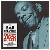 Champion Jack Dupree 1940-1950 by Champion Jack Dupree