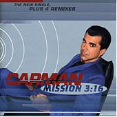 Mission 3:16 [EP] by Carman