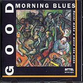 Never Make A Move Too Soon by Good Morning Blues