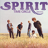 Time Circle (1968-1972) by Spirit