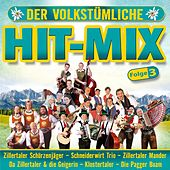 Der volkstümliche Hit-Mix - Folge 3 by Various Artists