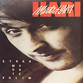 Strah me da te volim by Hari Mata Hari