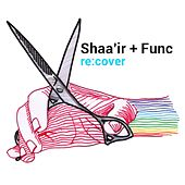Re:cover by Shaa''ir + Func