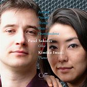 Bennett: After Syrinx I - Poulenc: Oboe Sonata - Britten: Temporal Variations - Haas: Oboe Suite - Dranishnikova: Poème by Pavel Sokolov