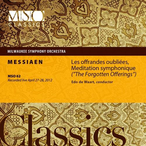 Messiaen: Les offrandes oubliées, Meditation symphonique  (Live) by Milwaukee Symphony Orchestra