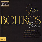 Boleros: Trios Vol. 2 by Various Artists