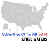 Golden Artists of the USA, Vol. 14 von Ethel Waters