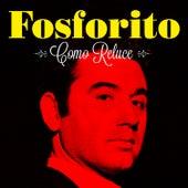 Como Reluce by Fosforito