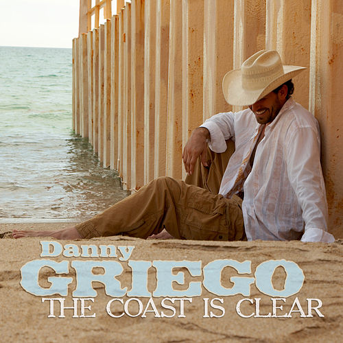 The Coast Is Clear by Danny Griego