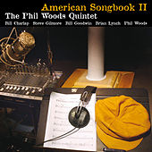 American Songbook II by Phil Woods