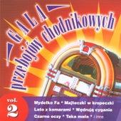 Gala przebojów chodnikowych Vol. II by Disco Polo