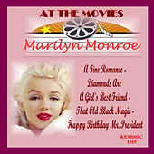 At the Movies-Marilyn Monroe by Marilyn Monroe