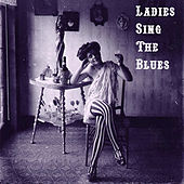 Ladies Sing the Blues von Various Artists