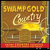 Swamp Gold Country, Vol. 1 by Various Artists