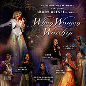 When Women Worship by Mary Alessi