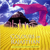Colours of Rajasthan by Taufiq Qureshi
