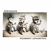 Piedmont Apocrypha by Horseback