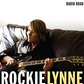 Radio Road by Rockie Lynne