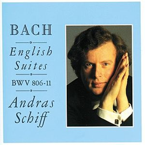 The English Suites; Suites Nos.1 - 6 by András Schiff