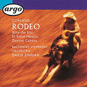 Copland: Rodeo/El Salón Mexico/Billy the Kid/Danzón Cubano by Baltimore Symphony Orchestra
